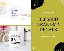 Blessed Grandma Vinyl Decals Funny Wine Glass Yeti Decals Monogram Stickers