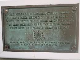 Millard Fillmore plaque by Abigail... - East Aurora Historic Preservation  Commission- HPC   Facebook