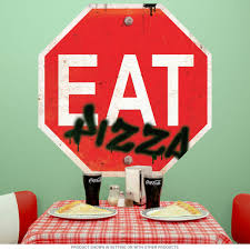 Eat Pizza Stop Sign Wall Decal At Retro Planet