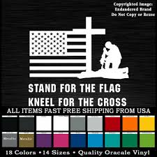 Stand For The Flag Vinyl Decal Sticker Truck Diesel Car Hunting Sig Cross Nfl