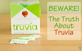 beware the truth about truvia