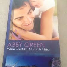When Christakos Meets His Match By Abby Green (Modern Mills & Boon Book),  Books & Stationery, Fiction on Carousell