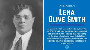 Women in History: Lena Olive Smith A prominent civil rights lawyer ...