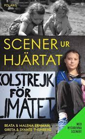 Scener ur hjärtat (utökad pocket) – Greta Thunberg • Svante Thunberg •  Malena Ernman • Beata Ernman – Bok | Akademibokhandeln