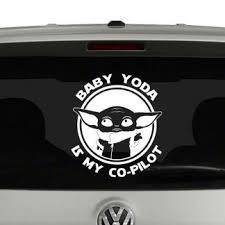 Baby Yoda Is My Co Pilot Star Wars Inspired Mandalorian Car Vinyl Decal