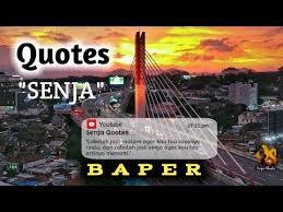 quotes senja baper banget
