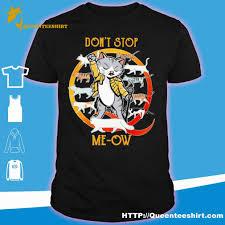 cats don t stop me ow shirt