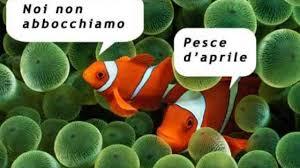 Pesce d'Aprile: ecco le FRASI divertenti da inviare su Facebook e ...