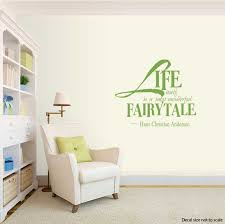 Life Itself Is A Most Wonderful Fairytale 2 Change Your World Wall Art Decals