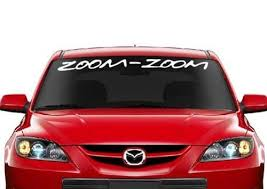 Mazda Zoom Zoom Windshield Banner Decal Sticker Custom Sticker Shop