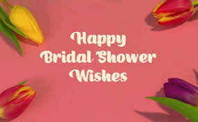 bridal shower wishes and card messages