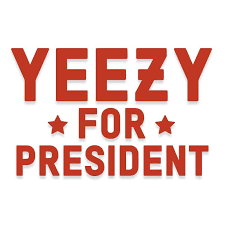 Yeezy For President Kanye Vinyl Decal Decalfly