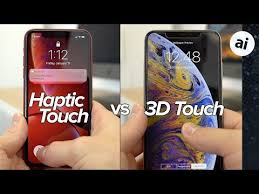 haptic touch vs 3d touch is iphone xr