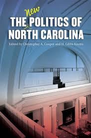 The New Politics of North Carolina   Christopher A. Cooper   University of  North Carolina Press