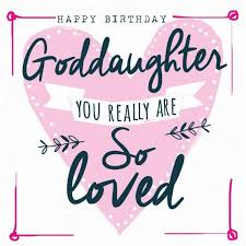 nice birthday wishes for goddaughter greetings nice wishes