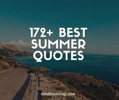 lovely summer quotes and sayings that will warm your mind