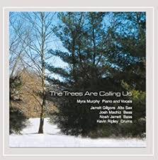 Myra Murphy - The Trees Are Calling Us - Amazon.com Music