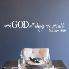 Matthew 19v26 Vinyl Wall Decal 1 With God All Things Are Possible