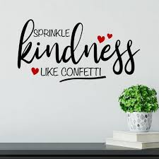 Shop Sparkle Kindness Like Confetti Vinyl Wall Decal Overstock 29045813
