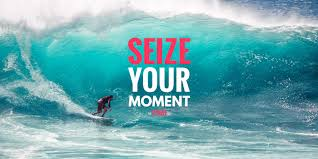 Seize The Moment: 15 Quotes to Help You Live at Legendary
