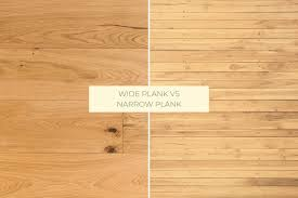 narrow v s wide hardwood planks which