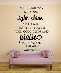 Matthew 5 16 Scripture Bible Verse Wall Decal Nuovocreations