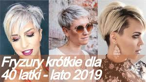 Top 20 Modne Fryzury Krotkie Dla 40 Latki Lato 2019 Youtube