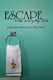 Escape From Everyday Life Inspirational Wall Sticker Decals Quote Bathroom Wall Letters