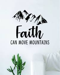 Faith Can Move Mountains Quote Wall Decal Sticker Bedroom Home Room Ar Boop Decals