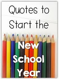 quotes about school beginning quotes
