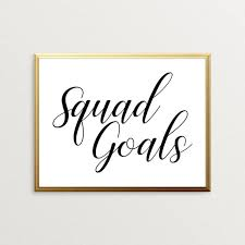 printable art squad goals wall decor black and white wall