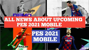PES 2021 MOBILE RELEASE DATE & TRAILER, DEMO DATES | LEAKED DATES WITH  PROOF | PES 2021 MOBILE