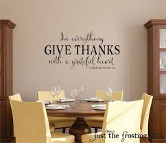 New In Everything Give Thanks Wall Decal 1 Thessalonians Etsy In 2020 Wall Decals In Everything Give Thanks Kitchen Wall Decals