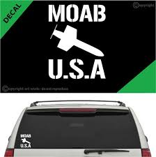 Moab Mother Of All Bombs Auto Decal Car Sticker Topchoicedecals
