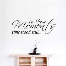 In These Moments Time Stood Still Wall Quote Words Decals Pvc Sticker Home Art Wall Stickers Aliexpress