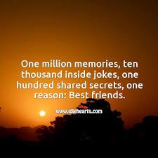 one million memories one hundred shared secrets one reason best