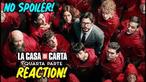LA CASA DI CARTA 4 - REAZIONE a CALDO! (NO SPOILER) - YouTube