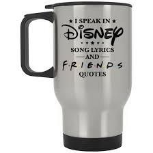 i speak in disney song lyrics and friends quotes t shirt friends