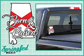 Amazon Com Alabama State Flag Born Raised 6 Vinyl Decal Car Truck Sticker Everything Else