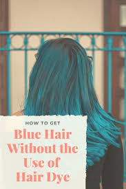 hair blue at home without chemical dyes