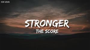 Stronger - The Score (Lyric Video) - YouTube