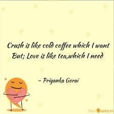 crush is like cold coffee quotes writings by priyanka gorai