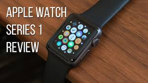 Apple Watch Series 1 Review - YouTube