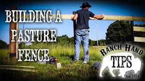 Building A Pasture Or Board Fence Ranch Hand Tips Youtube