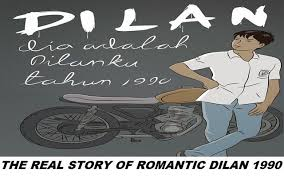 dilan the story of love dilan and milea filled sweet