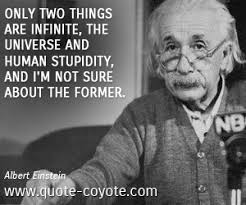 albert einstein only two things are infinite the universe