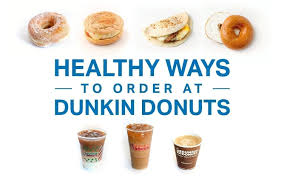the healthiest ways to order at dunkin
