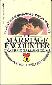 Marriage Encounter: As I Have Loved You: Gallagher, Chuck ...