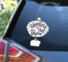 Adventure Is Out There Vinyl Car Decal Disney Up Vinyl Car Etsy
