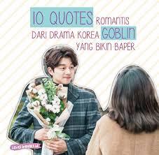 quotes quotes r tis dari drama korea goblin yang pasti